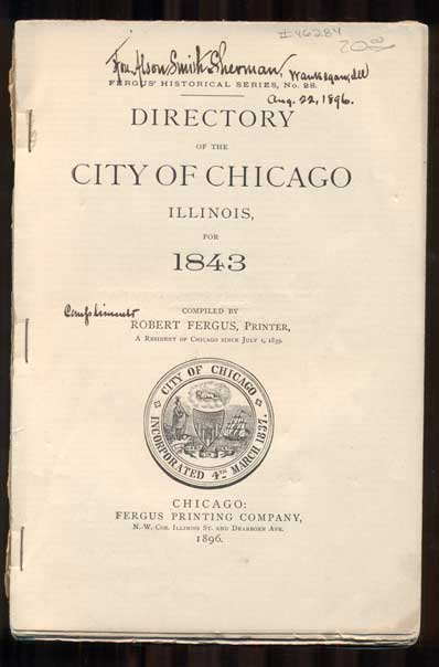 Fergus' Historical Series, No. 28. Directory of Chicago, Illinois, for 1843. Compiled by Robert Fergus, Printer. Robert Fergus.