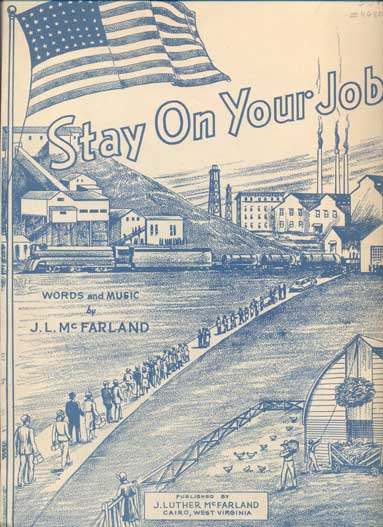 Stay on Your Job. Words and Music by J. L. McFarland. J. L. McFarland.