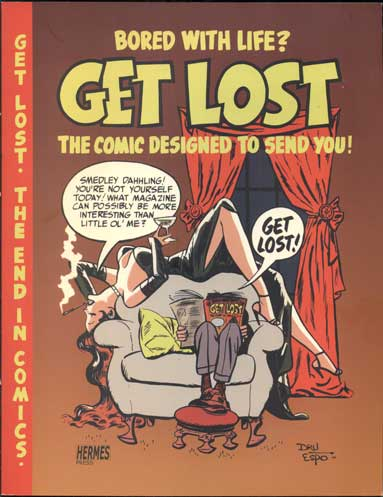 Ross Andru and Mike Esposito's Get Lost: The Comic Designed to Send You! Roos Andru, Mike Esposito, Ron Goulart, introduction.