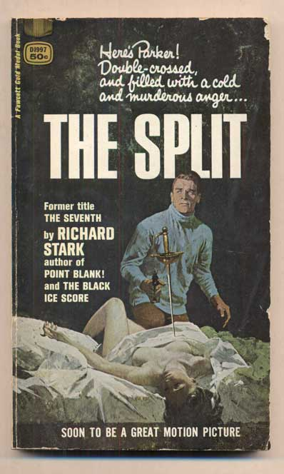 The Split. Richard Stark, Donald Edwin Westlake.