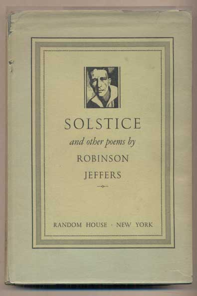 Solstice and Other Poems. Robinson Jeffers.