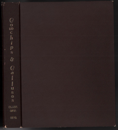 Cowchips & Calluses: A Documentary History of Chino Valley 1864-1976. Ellen Ginn.