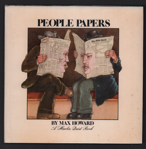 People Papers (A Harlin Quist Book). Max Howard.