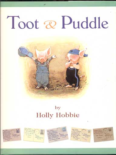 Toot & Puddle. Holly Hobbie.
