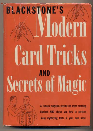 Blackstone's Modern Card Tricks and Secrets of Magic. Harry Blackstone.