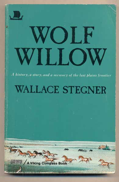 Wolf Willow. Wallace Stegner.
