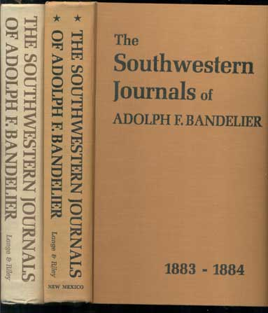 The Southwestern Journals of Adolph F. Bandelier 1880-1888 (3 volumes). Adolph F. Bandelier, Charles H. Lange, Carroll L. Riley.