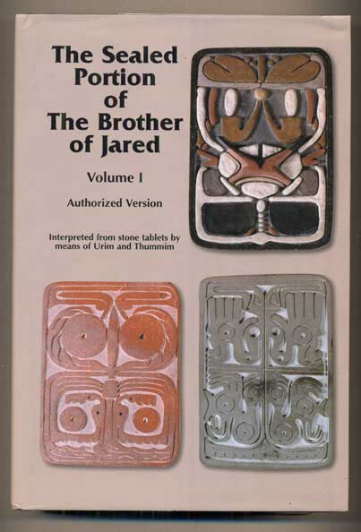 The Sealed Portion of the Brother of Jared, Volume 1