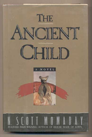 The Ancient Child. N. Scott Momaday.