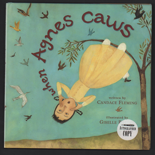 When Agnes Caws. Candace Fleming.