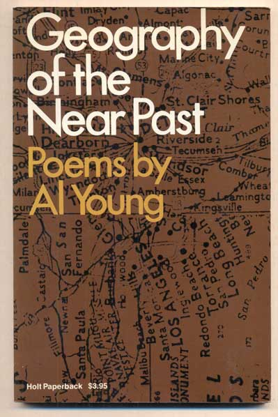 Geography of the Near Past: Poems by Al Young. Al Young.