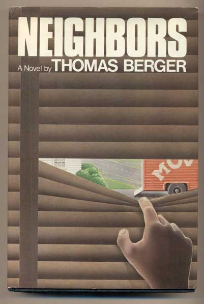 Neighbors (Signed, and with a letter, signed by the author tucked in). Thomas Berger.