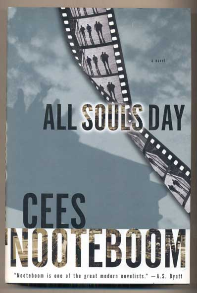 All Souls Day. Cees Nooteboom, Susan Massotty.