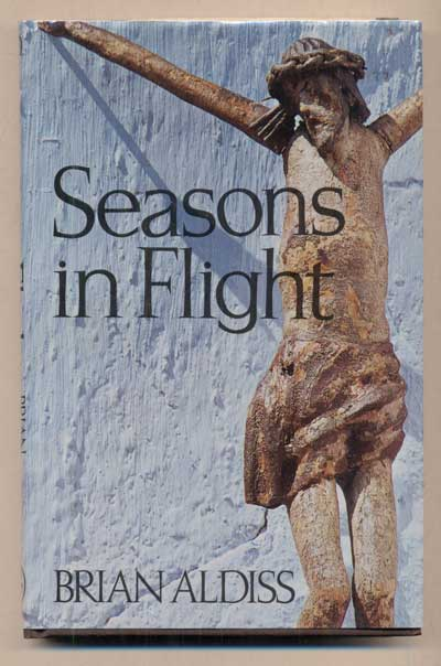 Seasons in Flight. Brian Aldiss.