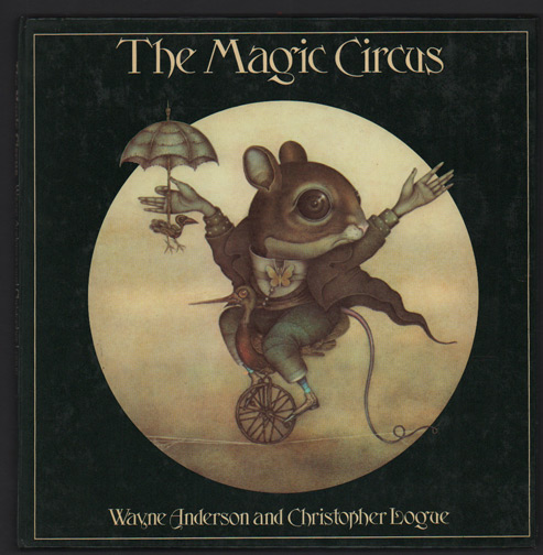 The Magic Circus. Wayne Anderson, Story, Christopher Logue.
