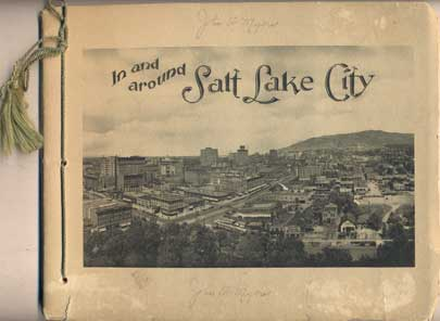 In and Around Salt Lake City (View Book). Charles R. Savage.