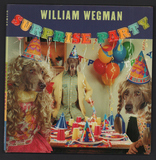 Surprise Party. William Wegman.