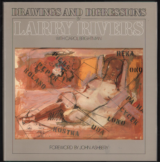 Drawings and Digressions by Larry Rivers. Larry Rivers, With Carol Brightman.