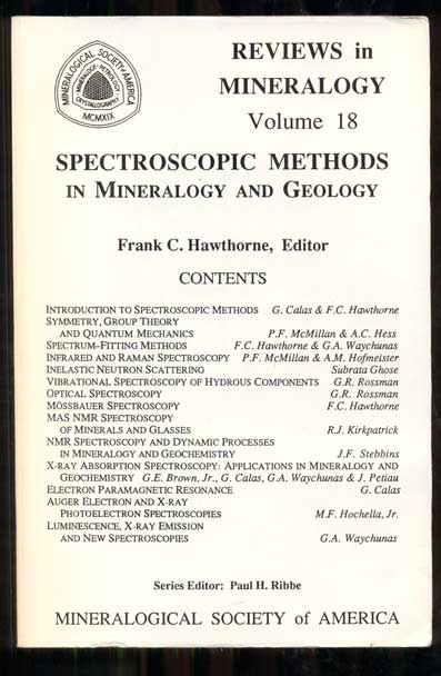 Reviews in Mineralogy Volume 18: Spectroscopic Methods in Mineralogy and Geology. Frank C. Hawthorne, Paul H. Ribbe.