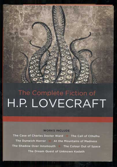 The Complete Fiction of H.P. Lovecraft. H. P. Lovecraft.