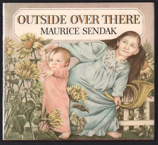 Outside Over There. Maurice Sendak.