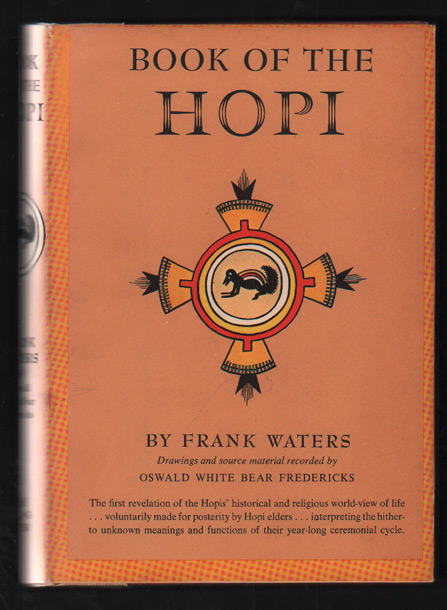 Book of the Hopi. Frank Waters, Oswald White Bear Fredericks.