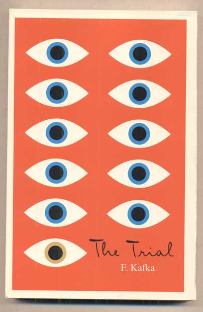 The Trial: A New Translation Based On the Restored Text. Franz Kafka.