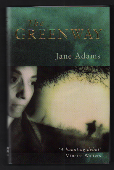 The Greenway. Jane Adams.