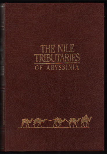 The Nile Tributaries of Abyssinia. Sir Samuel White Baker.