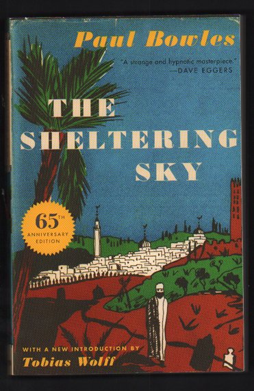 The Sheltering Sky. Paul Bowles.