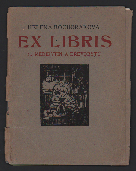 Ex Libris: 15 Medirytin a Drevorytu [15 Copperplate Engravings and Woodcuts]. Helena Bochorakova-Dittrichova.