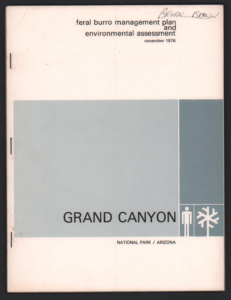 Feral Burro Management Plan and Environmental Assessment Plan, November 1976, Grand Canyon National Park
