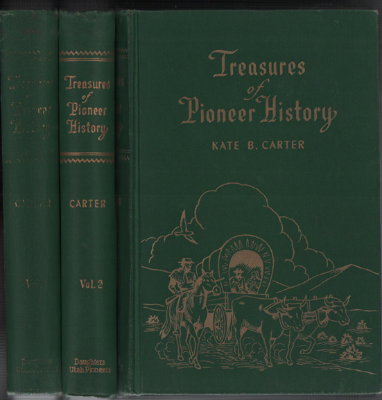 Treasures of Pioneer History (6 volume set). Kate B. Carter.