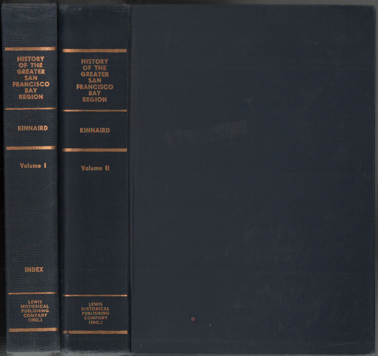 History of the Greater San Francisco Bay Region. Volume I and Volume II (2 of 3 volumes). Lawrence Kinnard.