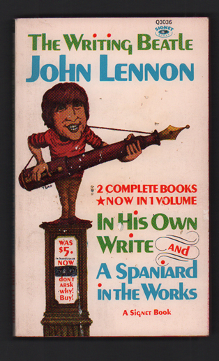 In His Own Write and A Spaniard In The Works. John Lennon.