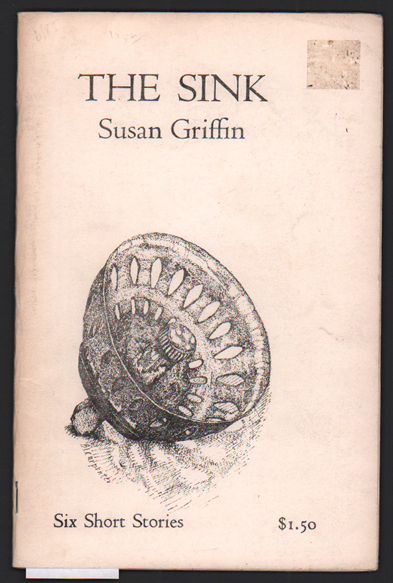 The Sink. Susan Griffin, Bonnie Carpenter, Cover and drawings.