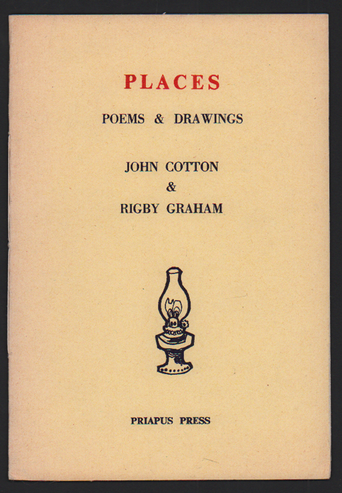 Places: Poems & Drawings. John Cotton, Rigby Graham.