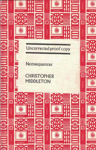 Nonsequences: Uncorrected Proof Copy. Christopher Middleton.
