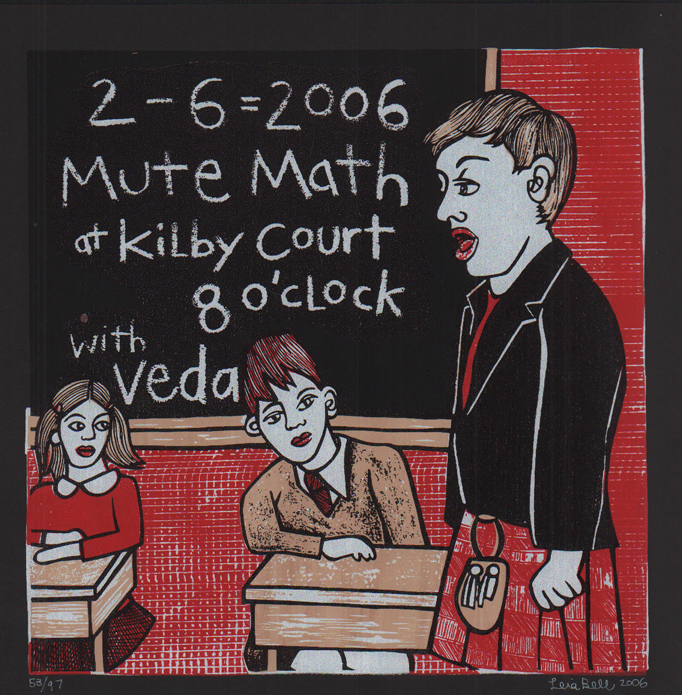 Signed, Limited Edition Poster by Artist Leia Bell: 2 - 6 = 2006, Mute Math at Kilby Court, 8 o'clock, with Veda. Leia Bell.