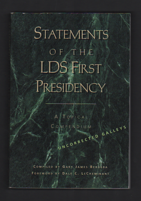 Statements of the LDS First Presidency: A Topical Compendium (3 volumes). Gary James Bergera, Dale C. LeCheminant, Compiler.