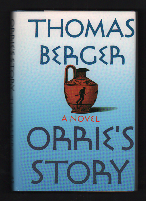 Orrie's Story. Thomas Berger.