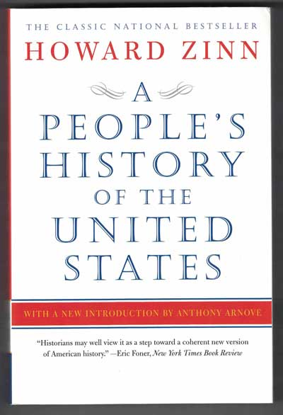 A People's History of the United States. Howard Zinn.