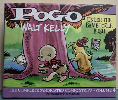 Pogo: Under the Bamboozle Bush: The Complete Syndicated Comic Strips: Volume 4