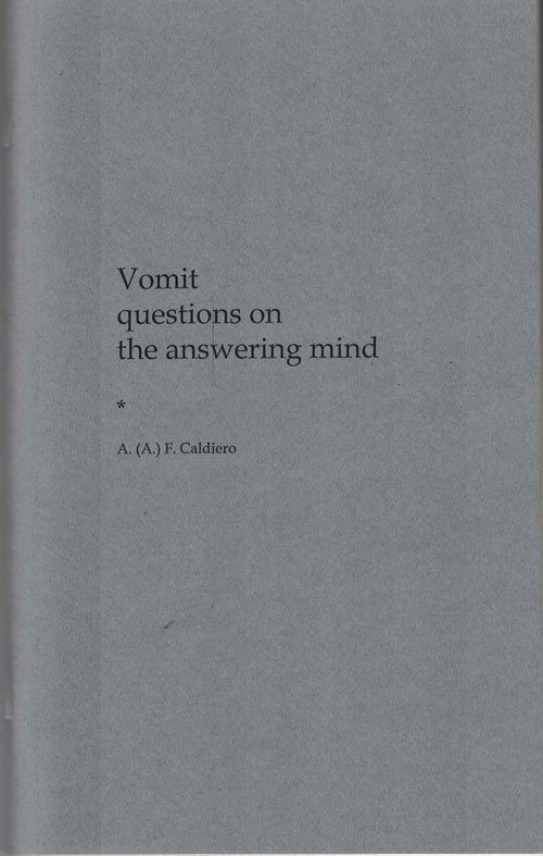 Vomit questions on the answering mind. Alex Caldiero.