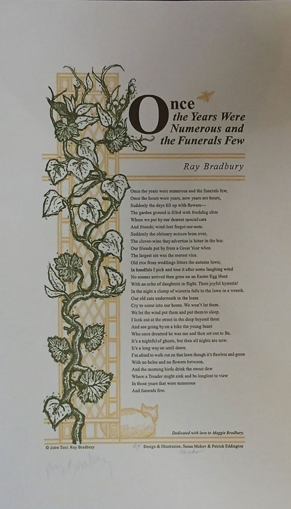 Once the Years Were Numerous and the Funerals Few. Ray Bradbury.