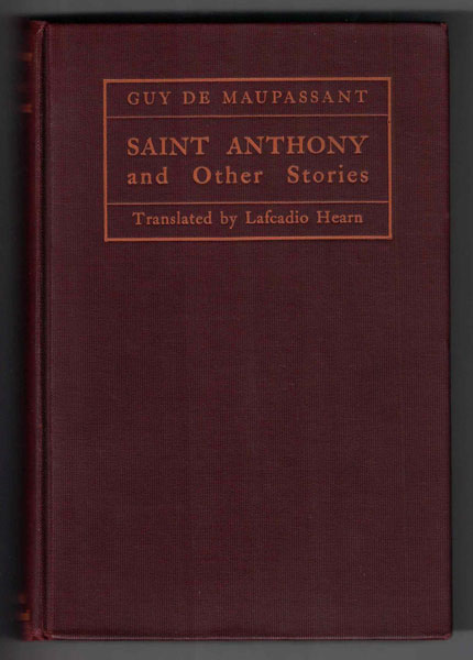 Saint Anthony And Other Stories Guy De Maupassant Lafcadio Hearn