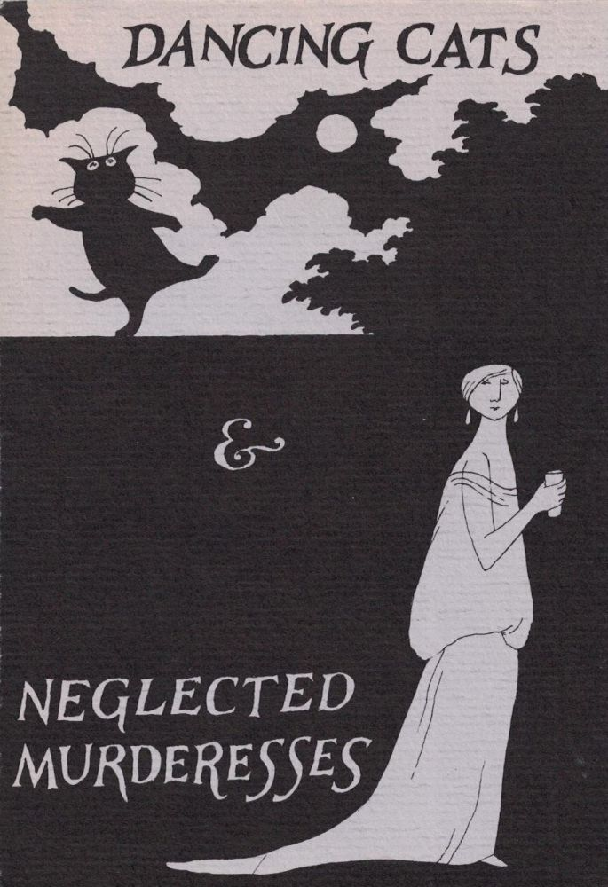 Dancing Cats and Neglected Murderesses. Edward Gorey.