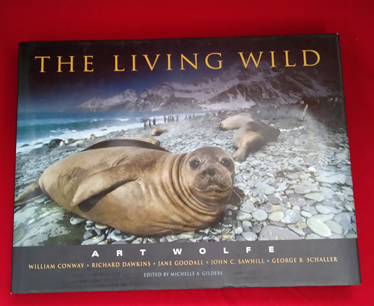 The Living Wild. Art Wolfe, Michelle A. Gilders, Photography.