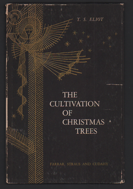 The Cultivation of Christmas Trees. T. S. Eliot.