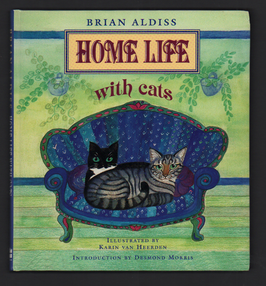 Home Life With Cats. Brian Aldiss, Desmond Morris.